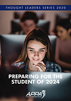 Thought Leaders Report 2020: Preparing for the Student of 2024 [PDF]